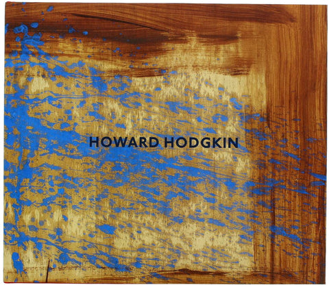 Howard Hodgkin Hardcover 2014