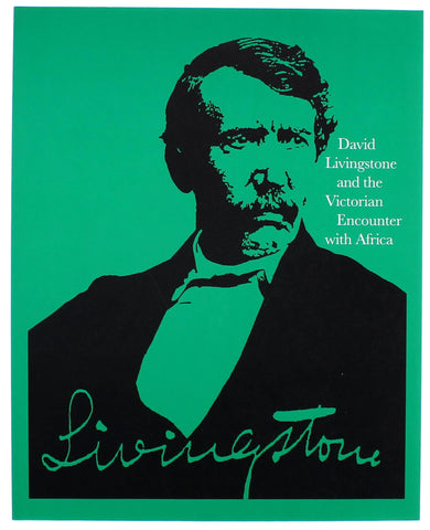 David Livingstone and the Victorian Encounter with Africa