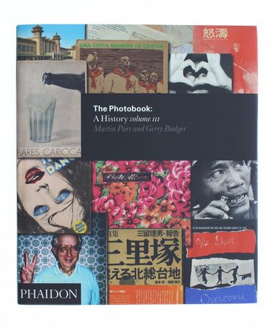 The Photobook: A History Volume III Hardcover