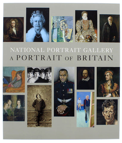 National Portrait Gallery: A Portrait of Britain Paperback