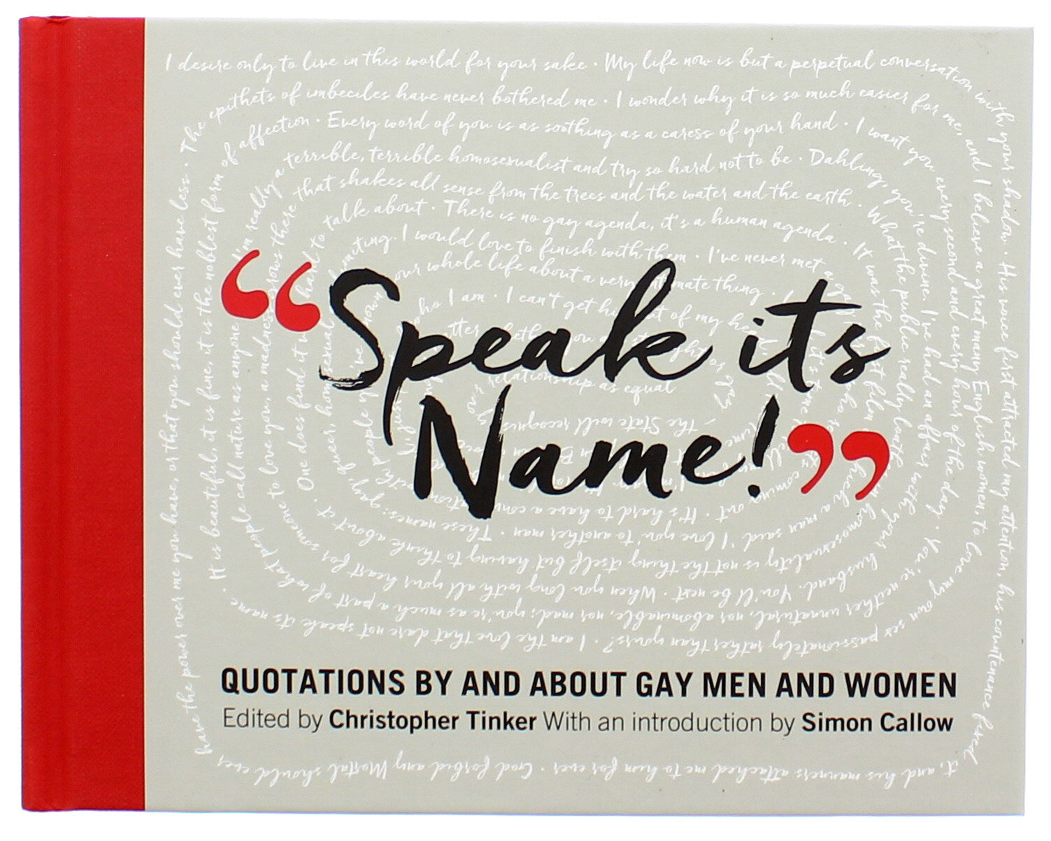 Speak its Name! Quotations by and about gay men and women Hardcover