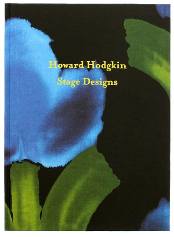 Howard Hodgkin Stage Designs