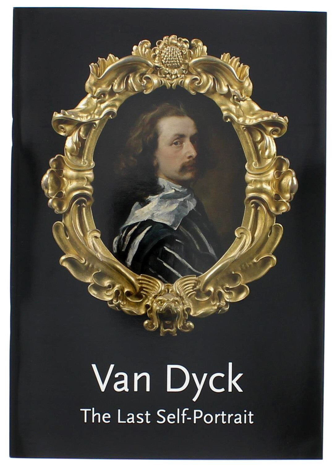 Anthony Van Dyck The Last Self-Portrait Paperback