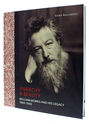 Anarchy & Beauty: William Morris and his legacy - 1860 - 1960