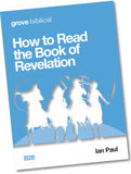 B 28 How to Read the Book of Revelation