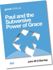 B 80 Paul and the Subversive Power of Grace