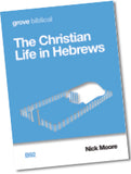 B 92 The Christian Life in Hebrews
