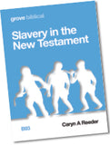 B 93 Slavery in  the New Testament