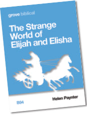 B 94 The Strange World of Elijah and Elisha