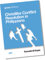 B 97 Christlike Conflict Resolution in Philippians