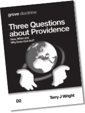 D 2 Three Questions about Providence: How, When and  Why Does God Act?