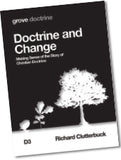 D 3 Doctrine and Change: Making Sense of the Story of Christian Doctrine