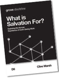 D 6 What is  Salvation For? Exploring the Human Experience of God's Saving Work