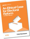 E 178 An Ethical Case for Electoral Reform: A Christian Approach