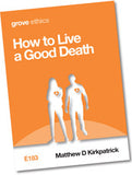 E 183 How to Live  a Good Death