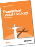 E 185 Evangelical Social Theology: Past and Present