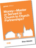 E 186 Money—Master or Servant in Church to Church Partnerships?