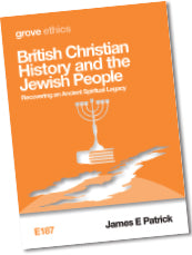 E 187 British Christian History and the Jewish People: Recovering an Ancient Spiritual Legacy