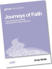eD 26 Journeys of Faith Personal Stories and Faith Development  in Church Schools