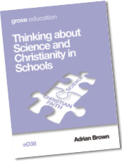 eD 38 Thinking About Science and Christianity in Schools