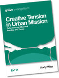 Ev 111 Creative Tension in Urban Mission: Reflections on Missional  Practice and Theory
