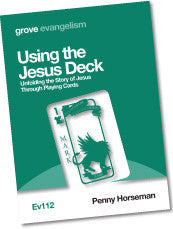 Ev 112 Using the Jesus Deck: Unfolding the Story of Jesus Through Playing Cards