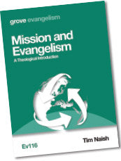 Ev 116 Mission and Evangelism: A Theological Introduction