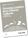 L 21 Growing Leaders from Diverse Cultures: Leadership in a  Multicultural Church