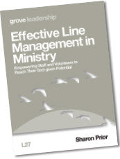 L 27 Effective Line Management in Ministry: Empowering Staff and Volunteers to Reach Their God-given  Potential