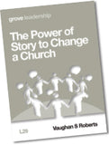 L 29 The Power of Story to Change a Church