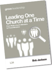 L 34 Leading One  Church at a Time: From Multi-church Ministers  to Focal Ministers