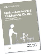 L 38 Spiritual Leadership in the Missional Church: A Systems Approach  to Leadership as Cultivation
