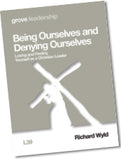 L 39 Being Ourselves and Denying Ourselves: Losing and Finding  Yourself as a Christian Leader