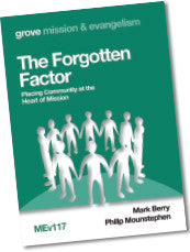 MEv 117 The Forgotten Factor: Placing Community at the  Heart of Mission