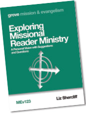 MEv 123 Exploring Missional Reader Ministry: A Personal Vision with Suggestions and Questions