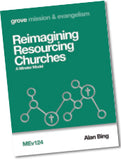 MEv 124 Reimagining Resourcing Churches: A Minster Model