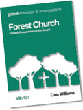 MEv 127 Forest Church: Earthed Perspectives on the Gospel
