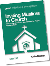 MEv 130 Inviting Muslims to Church: How to Plan and Hold a Guest Service for People of Islamic Faith