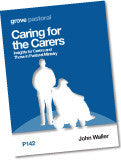 P142 Caring for the Carers: Insights for Carers and Those in Pastoral Ministry