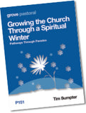 P151 Growing the Church Through a Spiritual Winter: Pathways Through Paradox