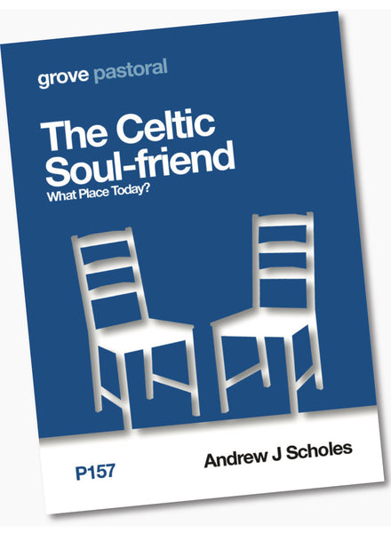 P 157 The Celtic Soul-friend: What Place Today?