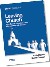 P 162 Leaving Church: What Can We Learn from Those Who Are Done with Church?