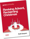 S 134 Reviving Advent, Reclaiming Christmas