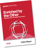 S 139 Enriched by  the Other: A Spiritual Guide to  Receptive Ecumenism