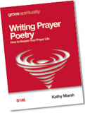 S 146 Writing Prayer Poetry: How to Deepen Your Prayer Life
