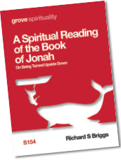 S 154 A Spiritual Reading of the Book of Jonah: On Being Turned Upside Down