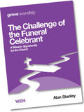 W 224 The Challenge of the Funeral Celebrant: A Mission Opportunity  for the Church
