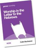 W 229 Worship in the  Letter to the Hebrews