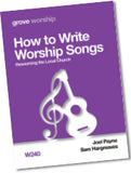 W 240 How to Write Worship Songs: Resourcing the Local Church