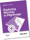 W 244 Exploring Worship in Pilgrimage